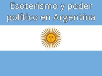 Esoterismo y poder político en Argentina