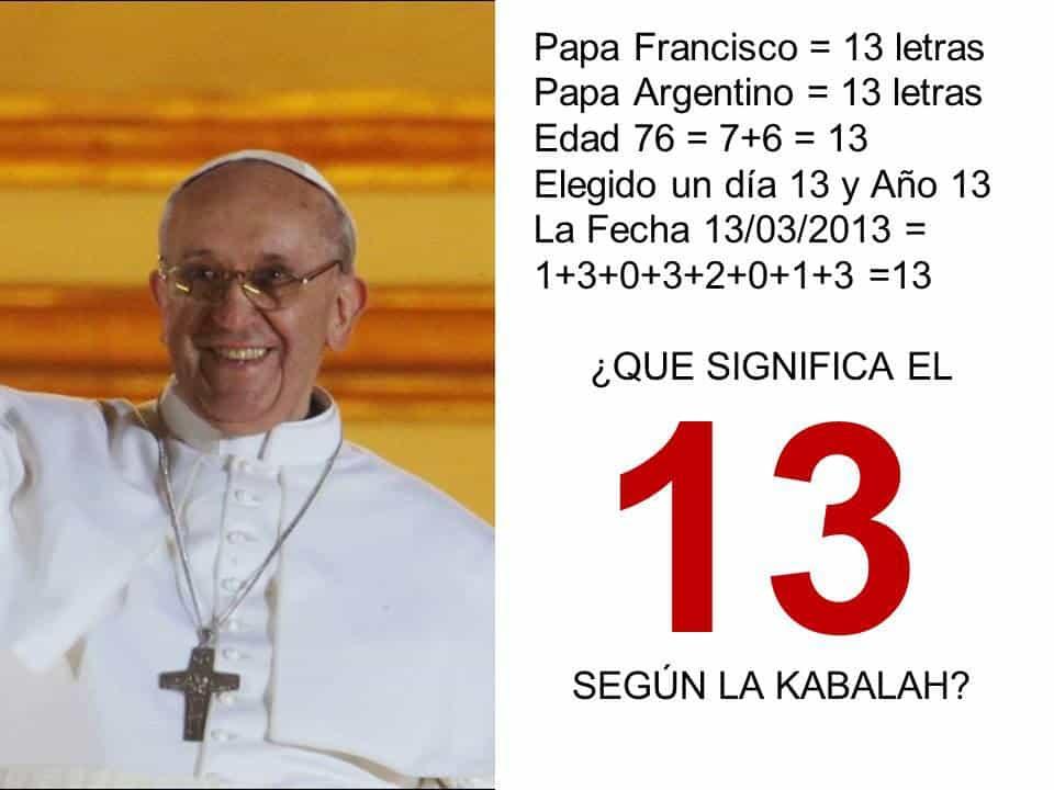 Relación del Papa Francisco y el número 13