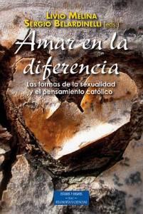 Amar en la diferencia, un manual que considera la homosexualidad una patología a erradicar