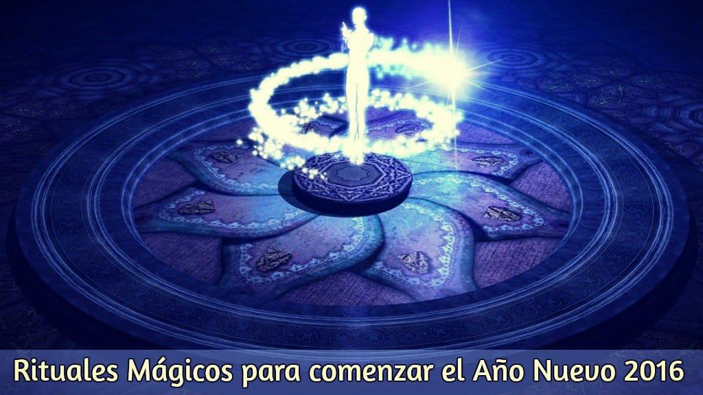 Rituales Mágicos para comenzar el Año Nuevo 2016