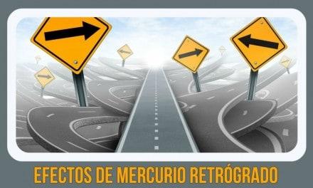 ¡Cuidado! con los efectos de Mercurio Retrógrado