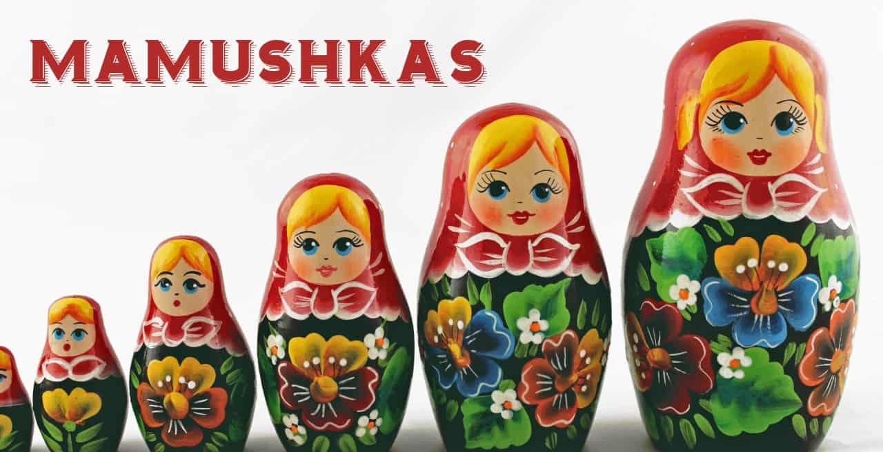 Leyenda y significado de las mamushkas