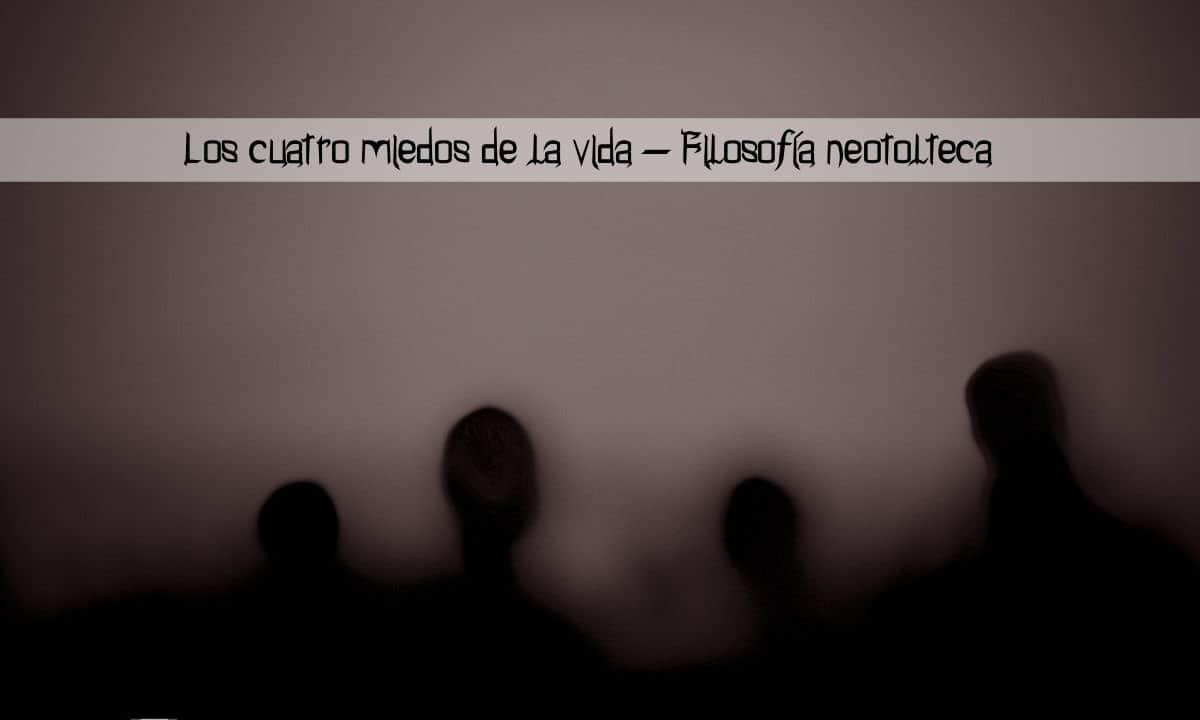 4 miedos