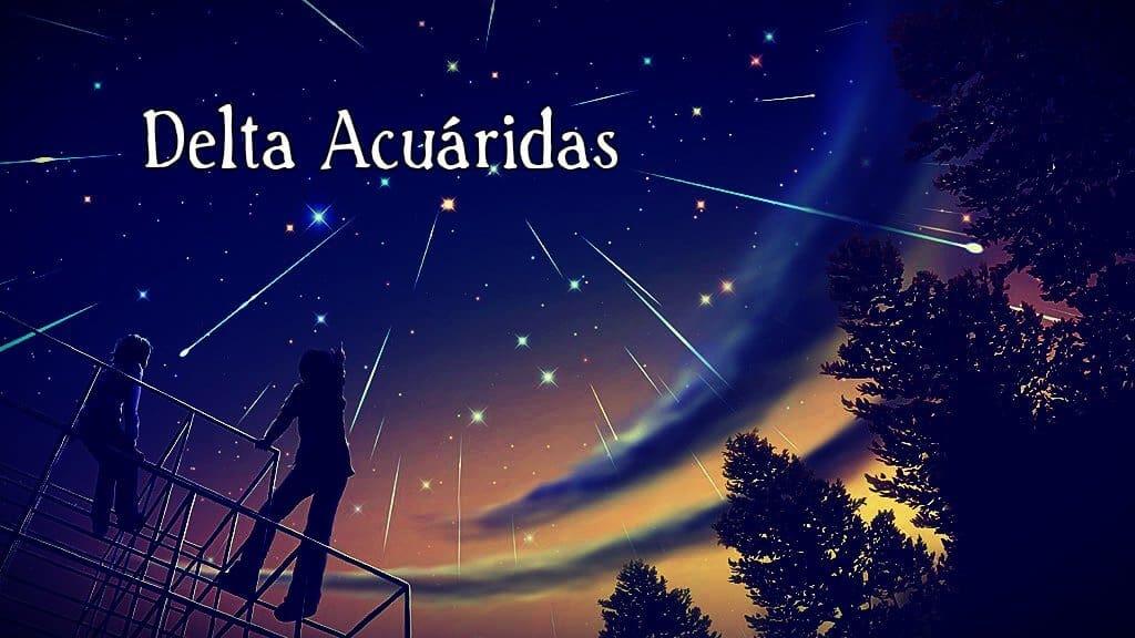 Lluvia de Estrellas Delta Acuáridas