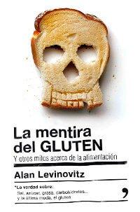 La mentira del gluten