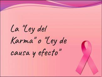 Tus actos son la causa y el cáncer el efecto