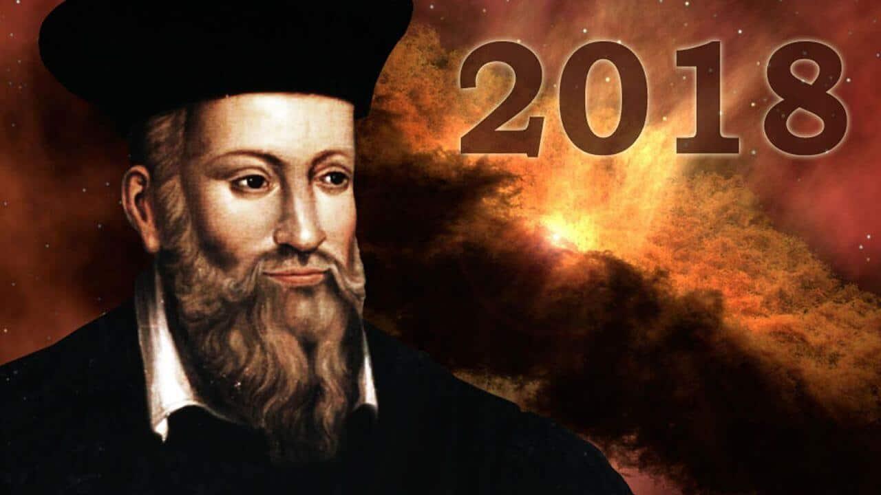 Profecías de Nostradamus para el Año 2018
