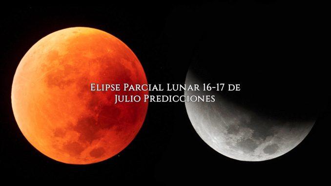Elipse Parcial Lunar 16-17 de Julio Predicciones