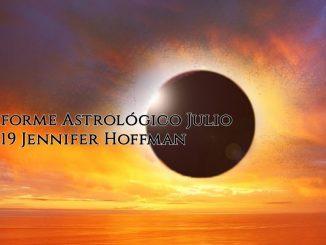 Informe Astrológico Julio 2019 Jennifer Hoffman
