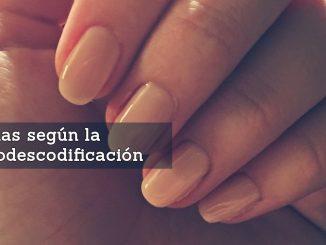 Problemas en las Uñas según la Biodescodificación