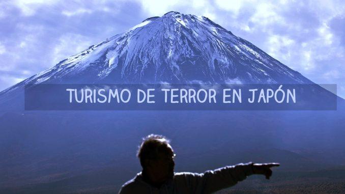 Turismo de Terror en Japón