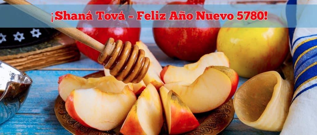 ¡Shaná Tová – Feliz Año Nuevo 5780!