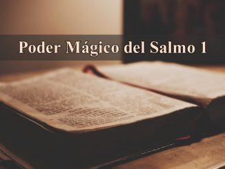 Poder Mágico del Salmo 1