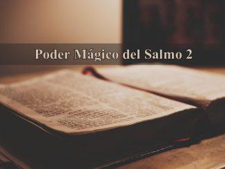 Poder Mágico del Salmo 2
