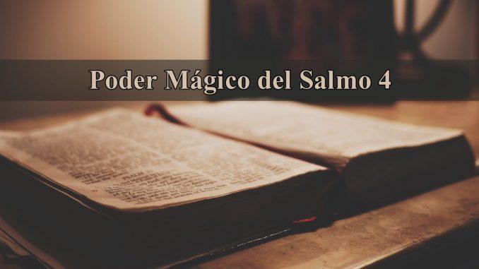 Poder Mágico del Salmo 4