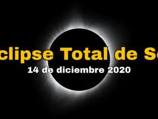 Eclipse Total de Sol 14 de diciembre 2020